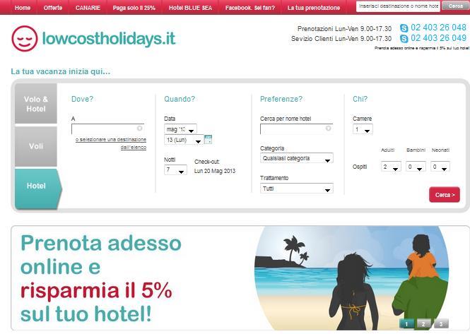 Pacchetti vacanze lowcost: cosa pretendere dal basso prezzo